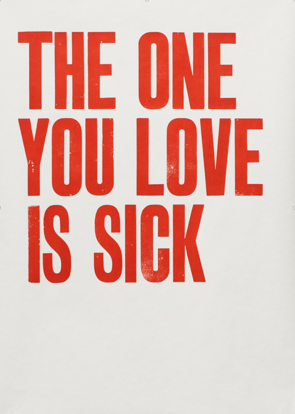 The one you love is sick