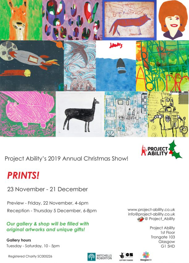 Prints! Christmas show @ Project Ability
